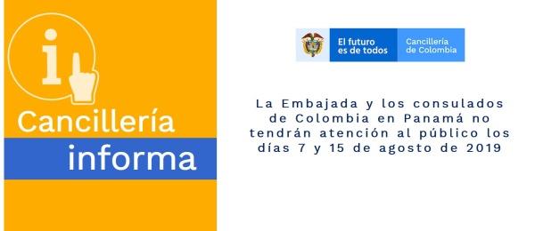 La Embajada y los consulados de Colombia en Panamá no tendrán atención al público los días 7 y 15 de agosto de 2019