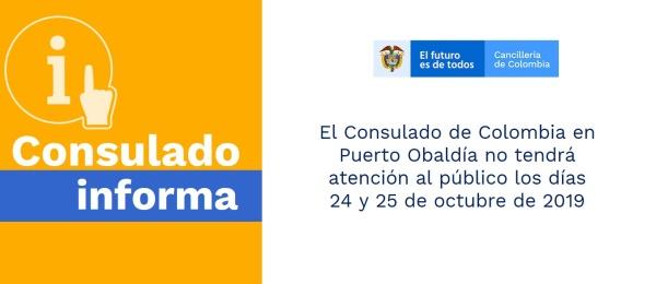 El Consulado de Colombia en Puerto Obaldía no tendrá atención al público los días 24 y 25 de octubre de 2019